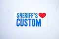 Custom Sheriff's Love Sticker
