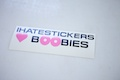 Ihatestickers Loves Boobies Specialty Sticker