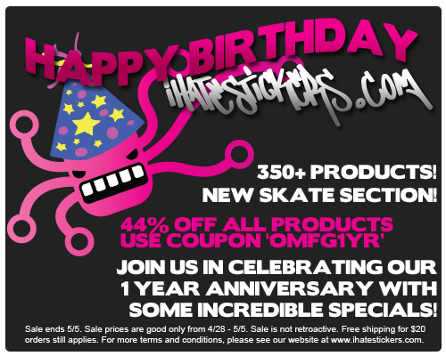 ihatestickers.com 1 Year Special Flyer