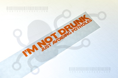 Im Not Drunk Just Avoiding Potholes Sticker