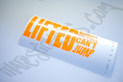 Lifted Because Fat Girls Can't Jump Sticker