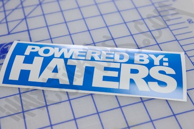 Powered By Haters Sticker