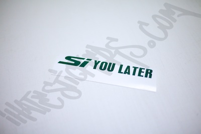 Si You Later Sticker
