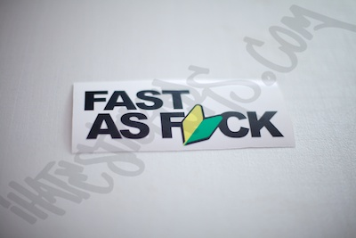 Fast As Fuck JDM Sticker