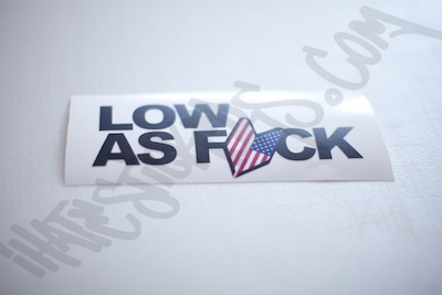 Low As Fuck USDM Sticker