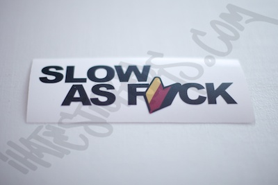 Slow As Fuck DTM Sticker