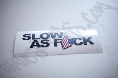 Slow As Fuck USDM Sticker