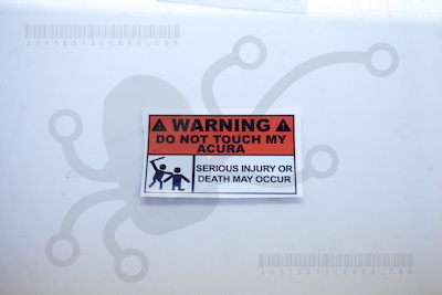 Warning Do Not Touch My Acura
