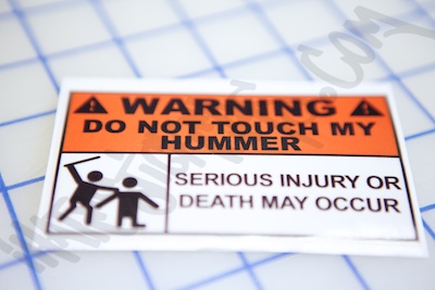 Warning Do Not Touch My Hummer Sticker
