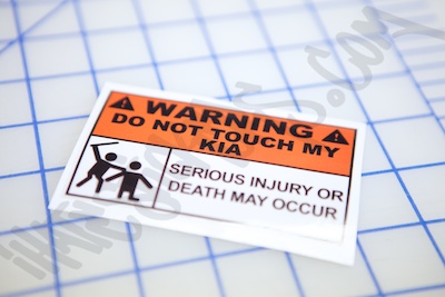 Warning Do Not Touch My Kia Sticker