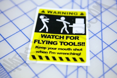 Warning Watch For Flying Tools Sticker