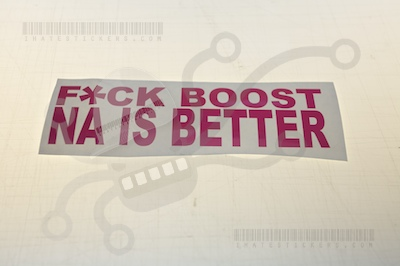 Fuck Boost NA is Better Sticker