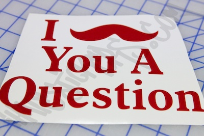 I Mustache You A Question Sticker