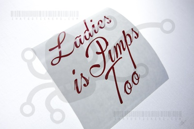 Ladies is Pimps Too