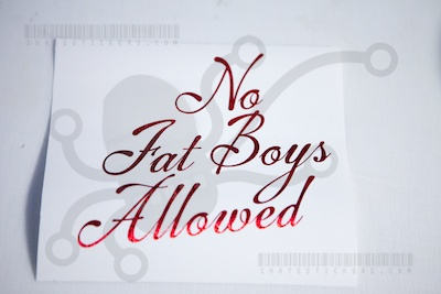 No Fat Boys Allowed