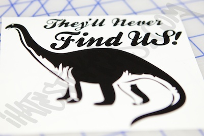 They'll Never Find Us Sticker