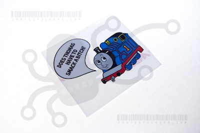 Does Thomas Have to Smack a Bitch?
