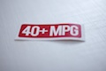 40+ MPG Sticker