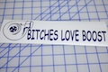 Bitches Love Boost Sticker