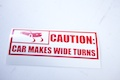 Caution Car Makes Wide Turns Sticker