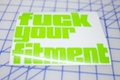 Fuck Your Fitment Die-cut Sticker