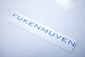 Fukenmuven Sticker
