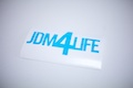 JDM 4 Life Sticker