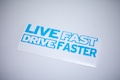 Live Fast Drive Faster Sticker