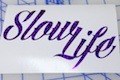Slow Life Sticker