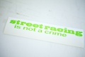 Streetracing is Not a Crime