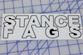 Stance Fags Sticker