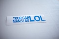 Your Car Makes Me LOL Sticker