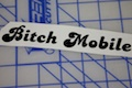Bitch Mobile Sticker