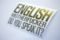 English Motherfucker Do You Speak It? Sticker
