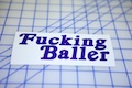 Fucking Baller Sticker
