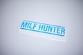 Milf Hunter Sticker