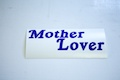 Mother Lover Sticker