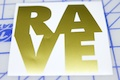 Rave Block Sticker