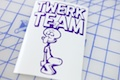 Twerk Team Sticker