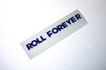 Roll Forever